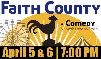Community Theatre Presents Faith County