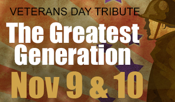 The Greatest Generation Nov 9-10 at NFCC