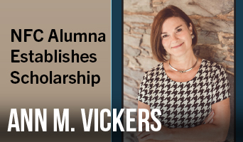 NFC Alumna Ann M Vickers Establishes Scholarship